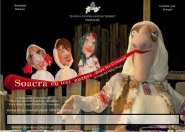 """EVENIMENTTeatrul pentru Copii şi Tineret """"Vasilache"""", va invita sa urmariti spectacolul """"Soacra cu trei nurori"""""""