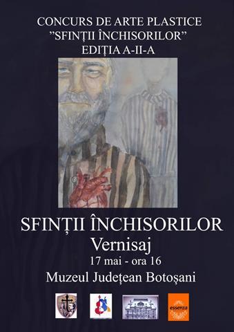 """EVENIMENTASTĂZI: Vernisajul """"SFINȚII ÎNCHISORILOR"""",  la Muzeul Județean Botoșani"""